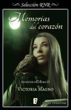 memorias del corazón (secretos del alma 3) (ebook) victoria magno 9788491950202