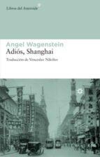 adios shanghai angel wagenstein 9788492663002