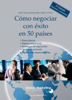 como negociar con exito en 50 paises olegario llamazares garcia lomas 9788493541002