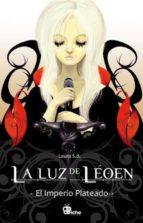 El libro de La luz de leoen: el imperio plateado autor LAURA SANCHEZ BECERRA EPUB!