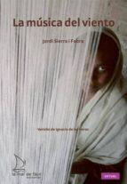 la musica del viento-jordi sierra i fabra-9788493767402