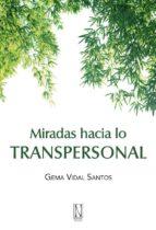 miradas hacia lo transpersonal-gema vidal santos-9788493791902