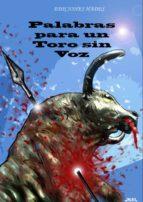 palabras para un toro sin voz-9788493974602