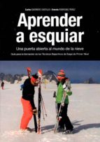 aprender a esquiar; una puerta abierta al mundo de la nieve-c. guerrero castillo-e. rodriguez perez-9788494193002