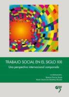 trabajo social en el siglo xxi 9788494257902