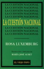 la cuestion nacional rosa luxemburg 9788495224002