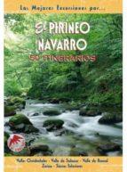 el pirineo navarro: 50 itinerarios rufo ganuza alicia sanz de acedo 9788495368102