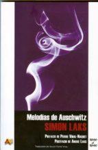 melodias de auschwitz-simon laks-9788495897602