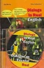 dialogs in real english = dialogos en español real (incluye cd)-ana merino-peter rutherford-9788495959102