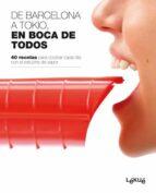 de tokyo a barcelona, en boca de todos 9788496599802