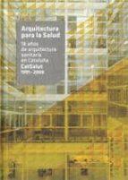arquitectura para la salud 9788496842502