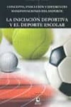 iniciacion deportiva y el deporte escolar-j. miguel alamo mendoza-9788496887602