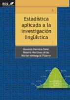 estadistica aplicada a la investigacion lingüistica-rosario martinez arias-9788497274302