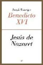 jesus de nazaret-joseph benedicto xvi ratzinger-9788497347402