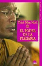 el poder de la plegaria thich nhat hanh 9788497543002