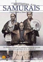 LOS SAMURAIS: DE RONNINS A NINJAS (BREVE HISTORIA DE...)