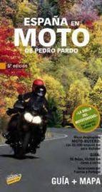 españa en moto 2010 (5ª ed.) (guia + mapa) pedro pardo blanco 9788497769402
