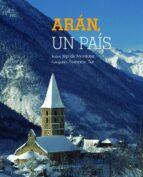 aran, un pais (ed. trilingüe español ingles frances) francesc tur jep de montoya 9788497859202