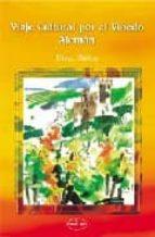 viaje cultural por el viñedo aleman-diego nuñez-9788498216202
