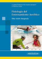 fisiología del entrenamiento aeróbico j. lopez chicharro 9788498357202