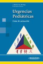 urgencias pediatricas: guia de actuacion javier benito fernandez santiago mintegi raso 9788498358902