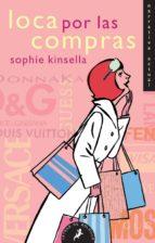 loca por las compras-sophie kinsella-9788498381702