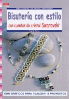 bisuteria con estilo con cuentas de cristal swarovski-ingrid moras-9788498740202