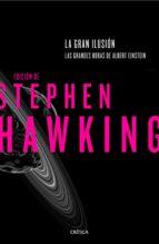 la gran ilusión stephen w. hawking 9788498929102