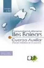 CUERPO AUXILIAR COMUNIDAD AUTONOMA DE ILLES BALEARS (PLAN DE ESTA BILIDAD DE OCUPACION). TEMARIO Y TEST