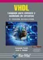 vhdl: lenguaje para sintesis y modelado de circuitos (3ª ed.)-fernando pardo carpio-9788499640402