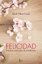 felicidad (ebook)-thich nhat hanh-9788499883502
