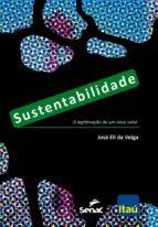 sustentabilidade (ebook)-josé eli da veiga-9788539606702