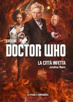 doctor who - la città infetta (ebook)-jonathan morris-9788834435502