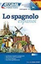 lo spagnolo assimil francisco javier anton martinez 9788896715802
