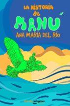 la historia de manú (ebook)-ana maría del río-9789568992002