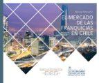 el mercado de las franquicias en chile 2016 (ebook)-nicole pinaud verde-ramo-9789569197802