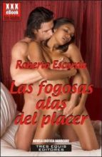 las fogosas alas del placer (ebook)-roberto escorda-9789585705302