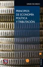 principios de economia politica y tributacion-david ricardo-9789681618902