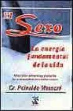 el sexo: la energia fundamental de la vida reinaldo massoni 9789681903602