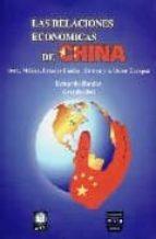 las relaciones economicas de china: omc, mexico, estados unidos, taiwan y la union europea eduardo roldan 9789707222502