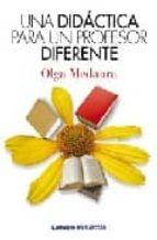 una didactica para un profesor diferente-olga medaura-9789870007302