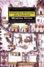 memoria verde: historia ecologica de la argentina-antonio elio brailovsky-dina foguelman-9789871138302