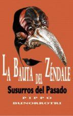la bauta del zéndale. susurros del pasado (ebook)-pippo bunorrotri-cdlap00010502