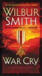 war cry-wilbur smith-9780062276612