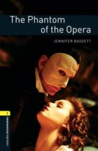 obl 1 phantom of the opera 9780194610612