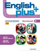english plus 3 workbook (catalan) (es)-9780194848312