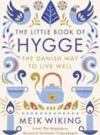 the little book of hygge: the danish way to live well meik viking 9780241283912