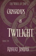 crossroads of twilight (the wheel of time book 10)-robert jordan-9780356503912