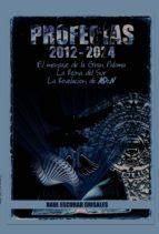 profecías 2012-2024 (ebook)-raul escobar grisales-9780615727912