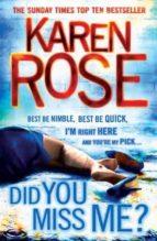 did you miss me-karen rose-9780755374212